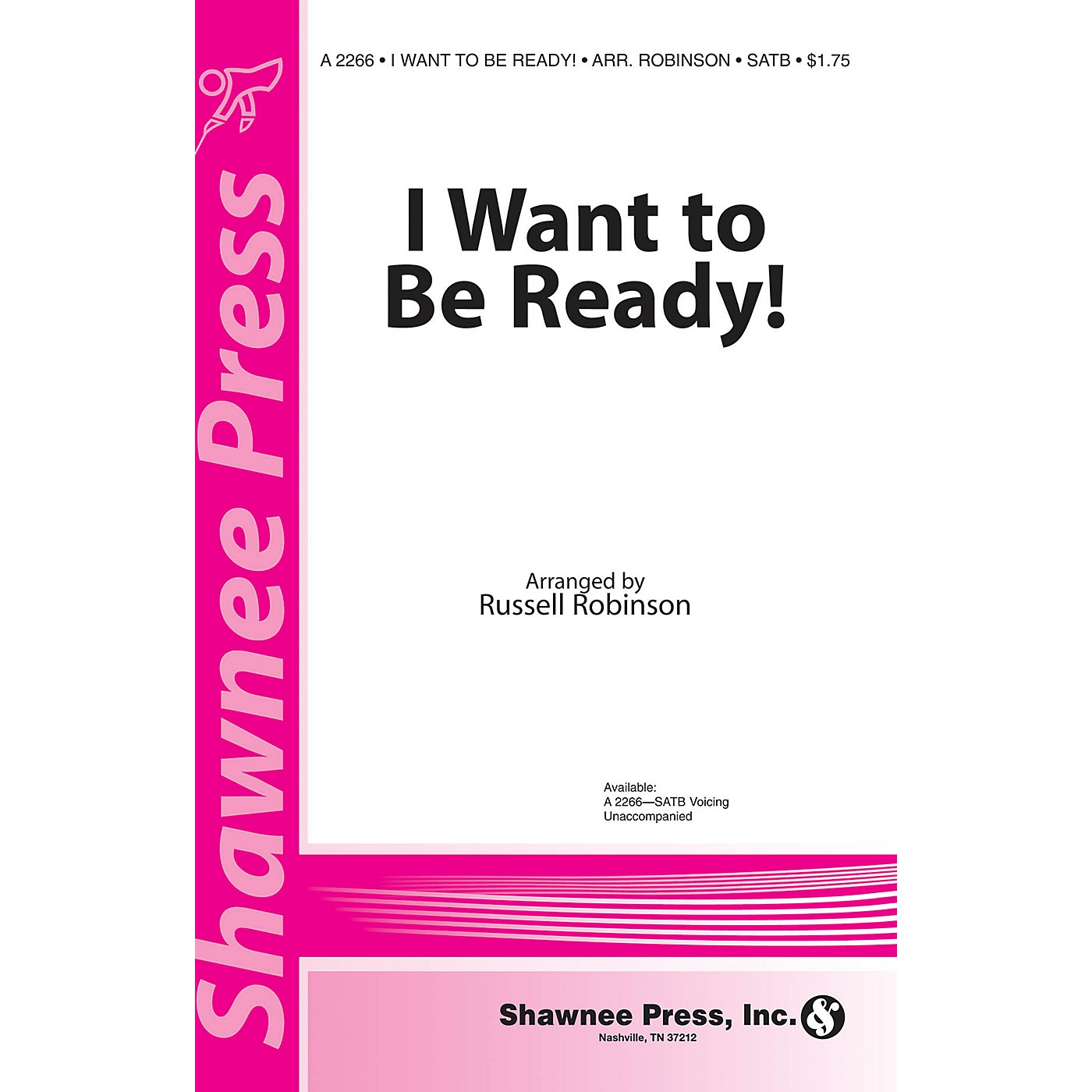 Shawnee Press I Want to be Ready! SATB a cappella arranged by Russell Robinson thumbnail