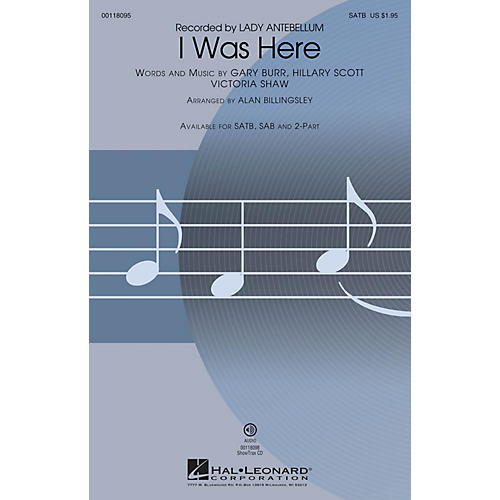 Hal Leonard I Was Here (2-Part Mixed) 2-Part by Lady Antebellum Arranged by Alan Billingsley thumbnail