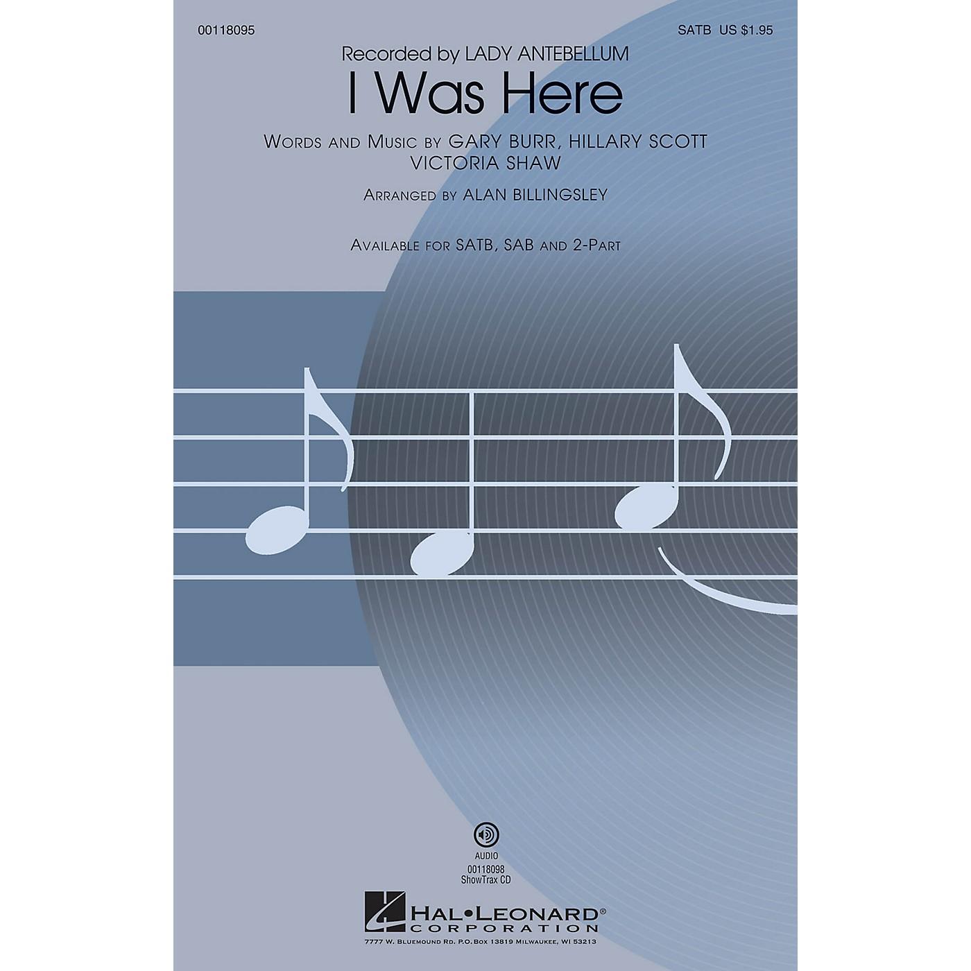 Hal Leonard I Was Here (SATB) SATB by Lady Antebellum arranged by Alan Billingsley thumbnail