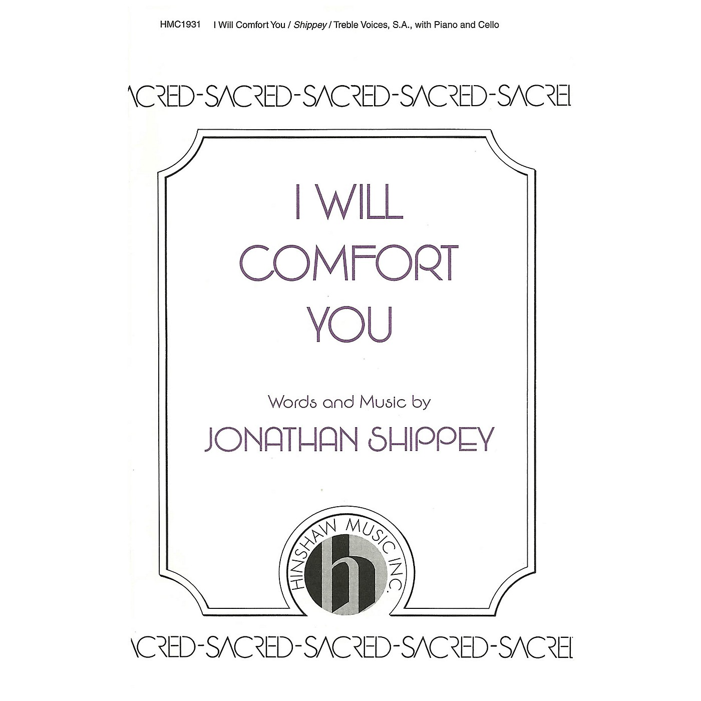 Hinshaw Music I Will Comfort You SA composed by Jonathan Shippey thumbnail