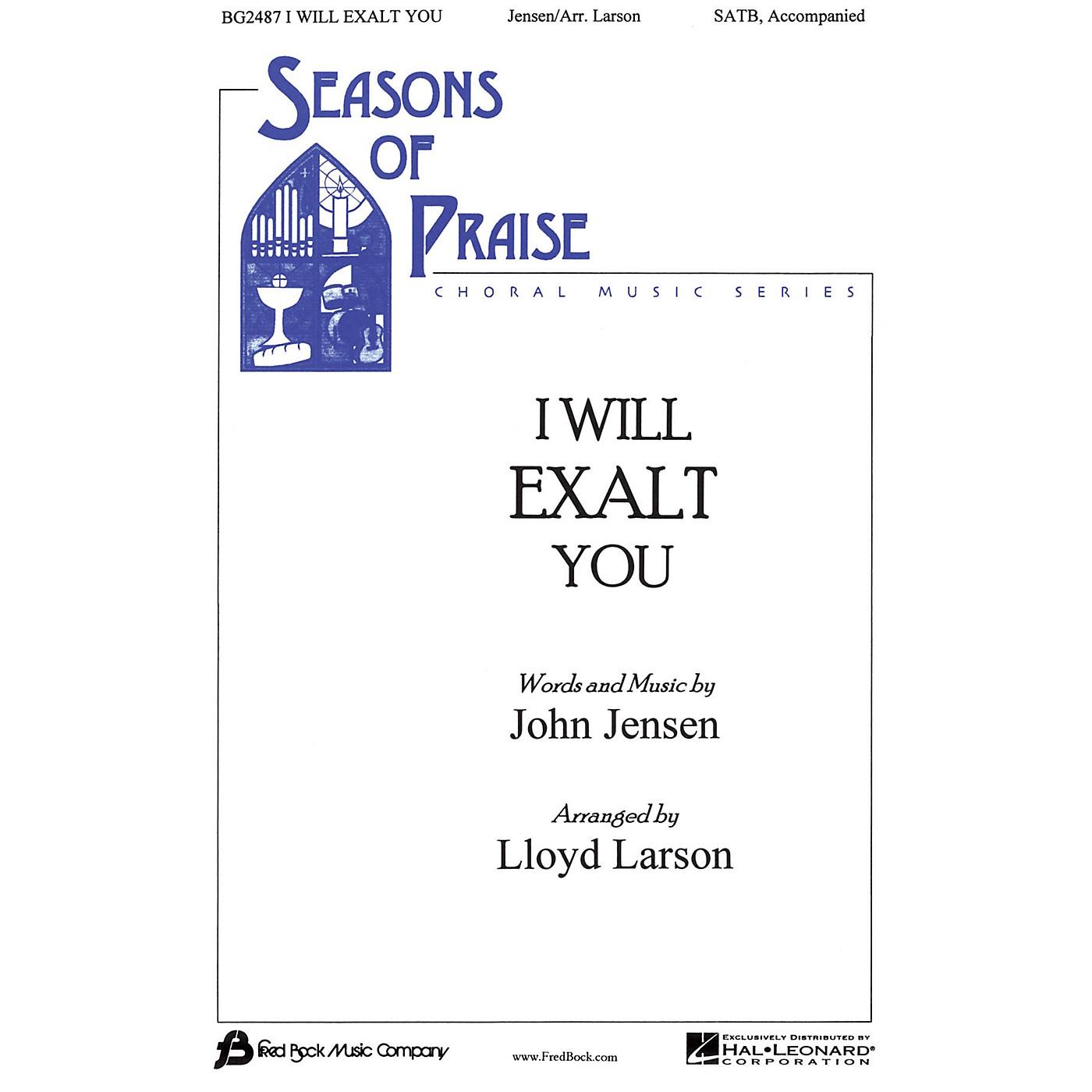 Fred Bock Music I Will Exalt You SATB arranged by Lloyd Larson thumbnail