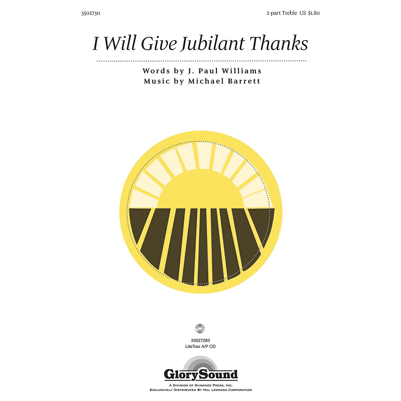 Shawnee Press I Will Give Jubilant Thanks 2PT TREBLE composed by J. Paul Williams thumbnail