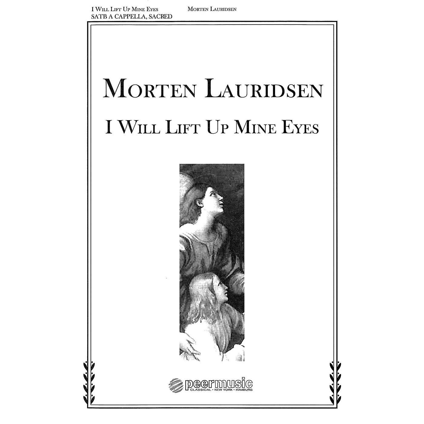 Peer Music I Will Lift Up Mine Eyes (from Two Anthems) SATB a cappella Composed by Morten Lauridsen thumbnail