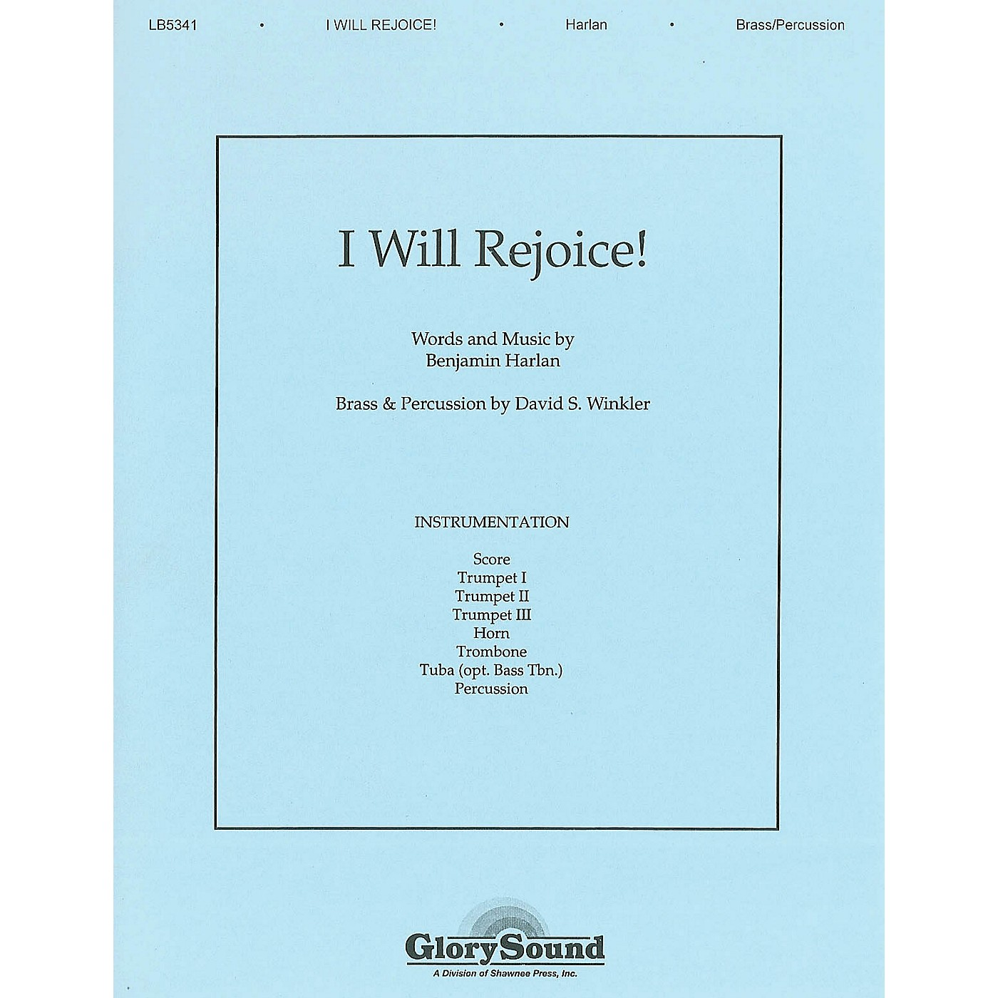 Shawnee Press I Will Rejoice BRASS Composed by Benjamin Harlan thumbnail