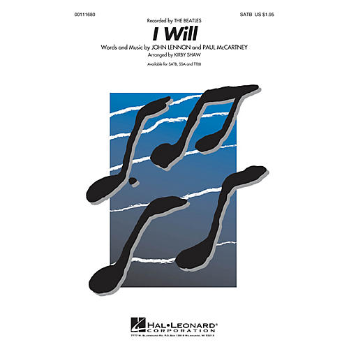 Hal Leonard I Will SATB a cappella by Beatles arranged by Kirby Shaw thumbnail