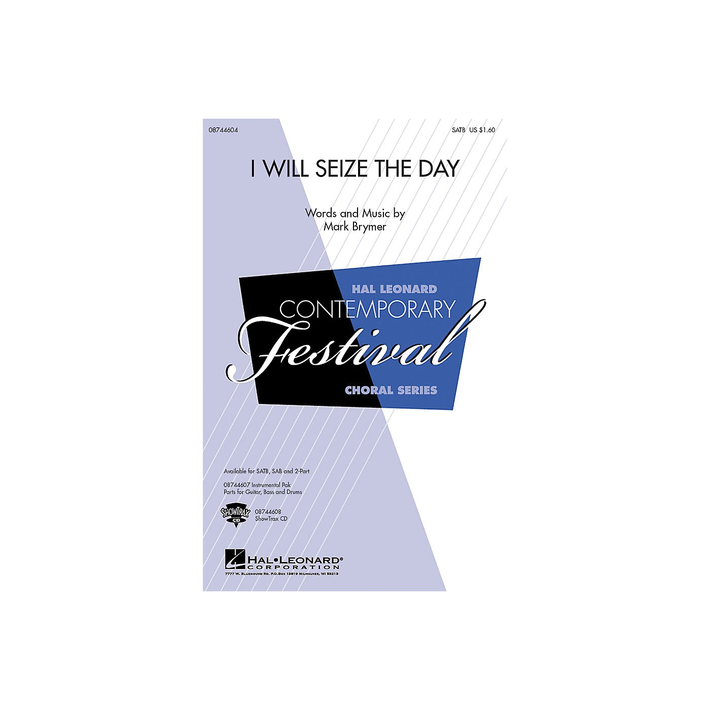 Hal Leonard I Will Seize the Day SAB Composed by Mark Brymer thumbnail