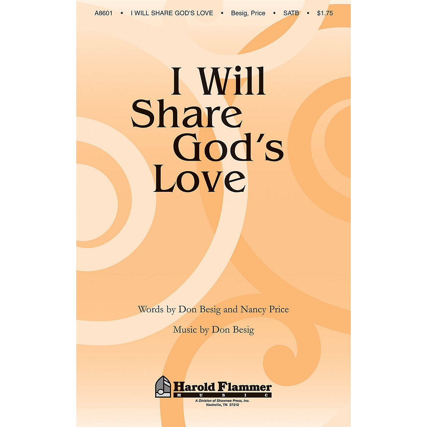 Shawnee Press I Will Share God's Love SATB composed by Nancy Price thumbnail
