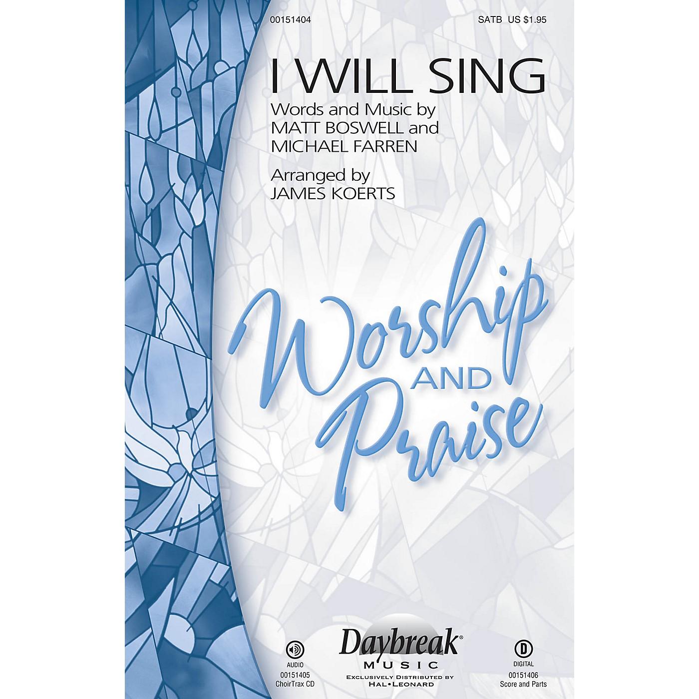 Daybreak Music I Will Sing CHOIRTRAX CD Arranged by James Koerts thumbnail