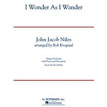 G. Schirmer I Wonder As I Wander String Orchestra Series Arranged by Bob Krogstad