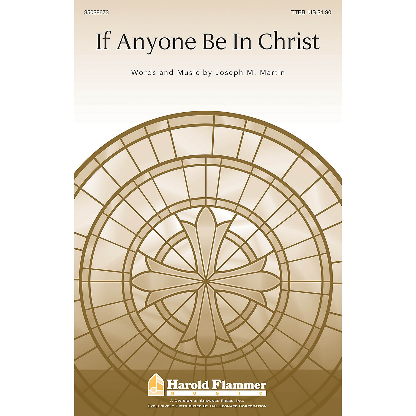Shawnee Press If Anyone Be In Christ TTBB composed by Joseph M. Martin thumbnail