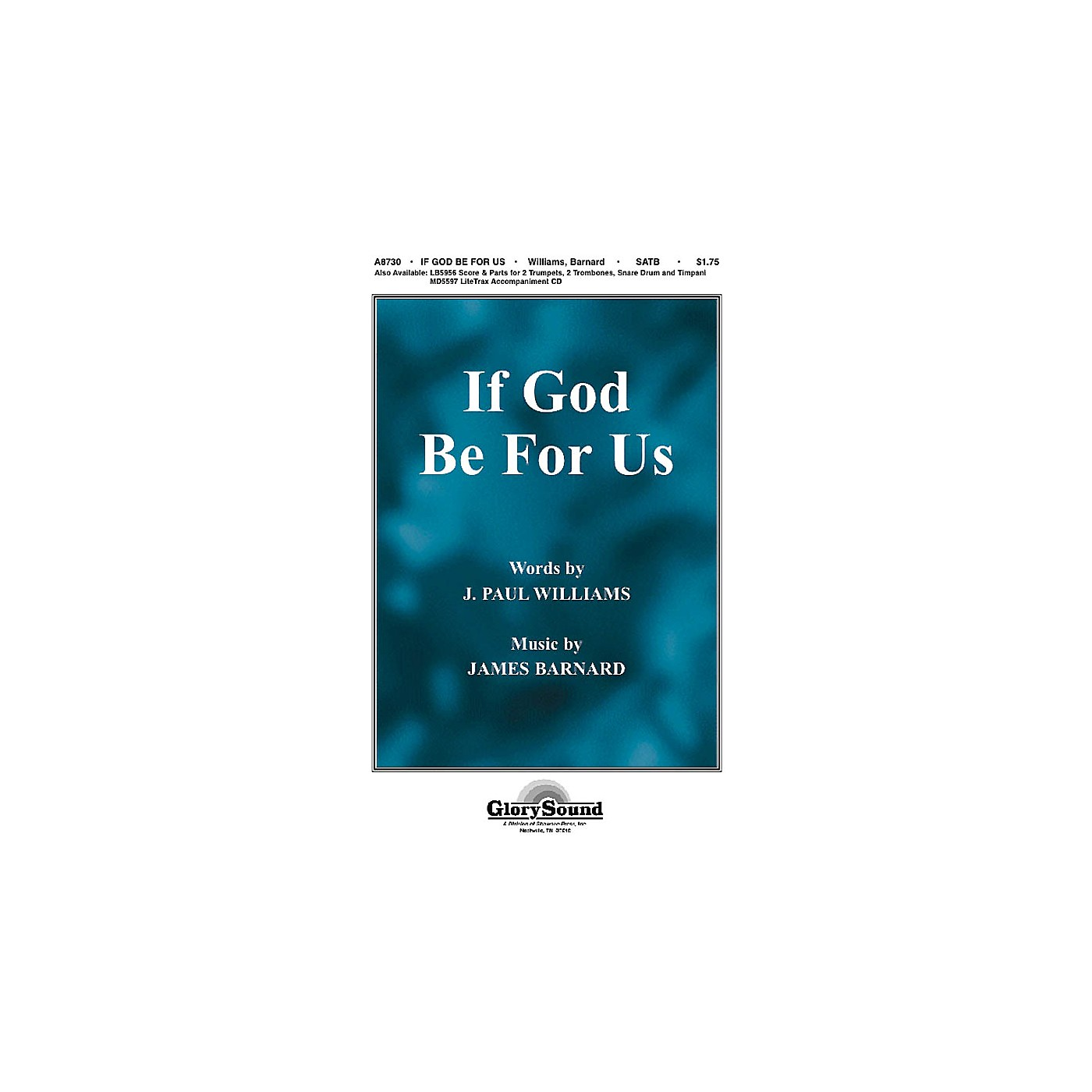 Shawnee Press If God Be for Us SATB composed by J. Paul Williams thumbnail