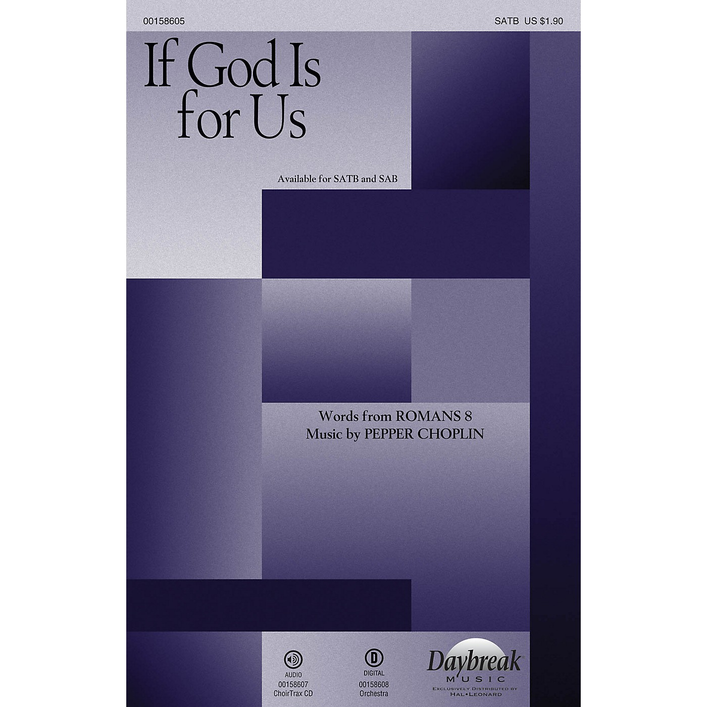 Daybreak Music If God Is for Us CHOIRTRAX CD Composed by Pepper Choplin thumbnail