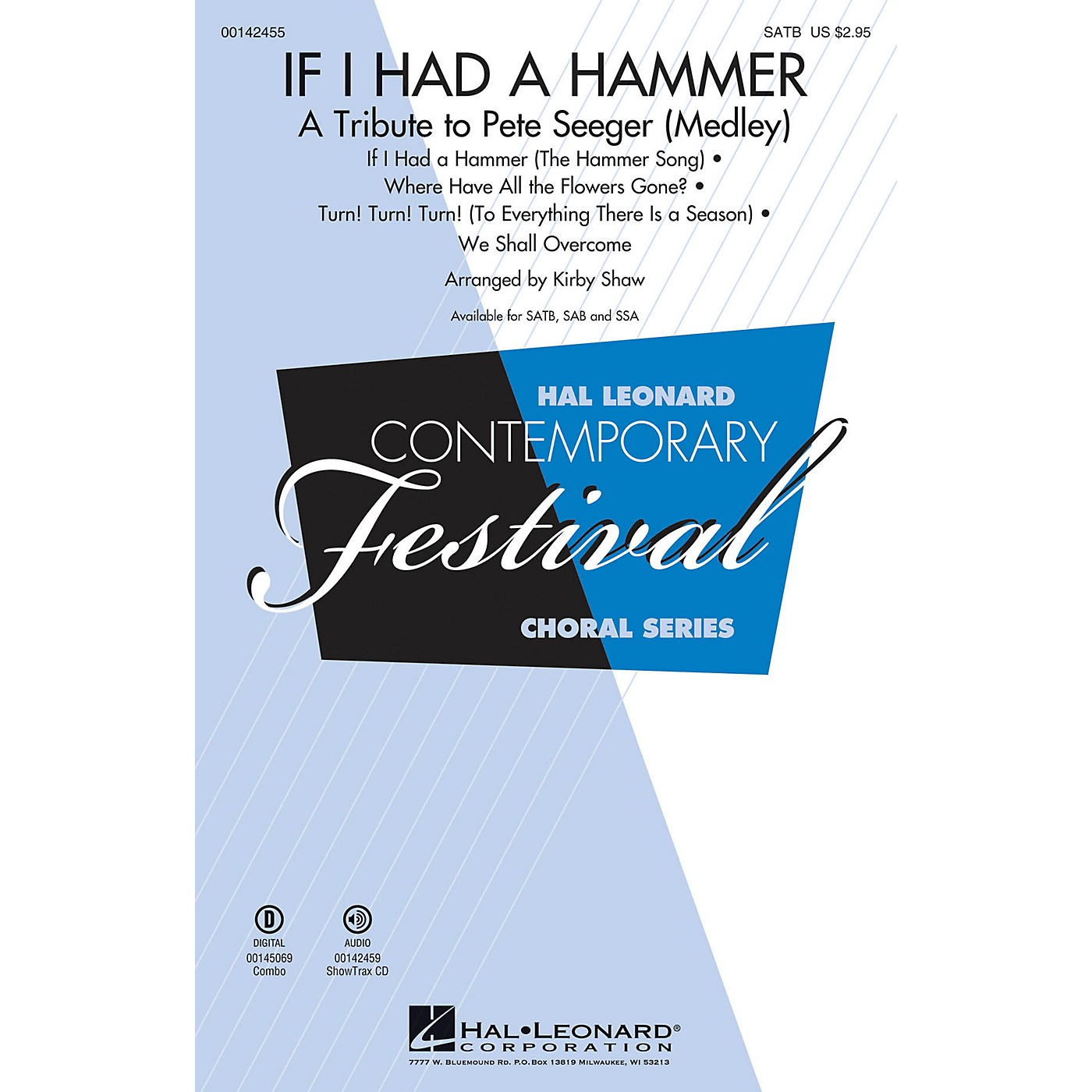 Hal Leonard If I Had a Hammer - A Tribute to Pete Seeger (Medley) SAB by Pete Seeger Arranged by Kirby Shaw thumbnail