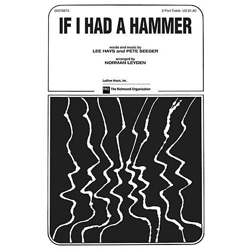 TRO ESSEX Music Group If I Had a Hammer (The Hammer Song) Arranged by Norman Leyden thumbnail