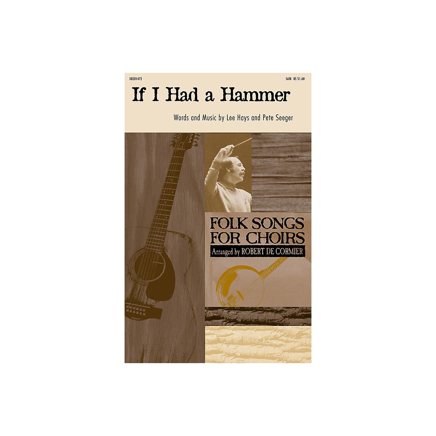 Hal Leonard If I Had a Hammer (The Hammer Song) SATB arranged by Robert DeCormier thumbnail