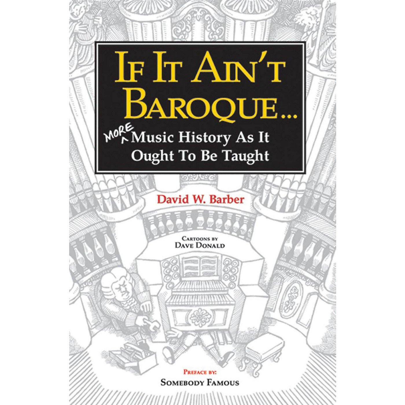 Alfred If It Ain't Baroque:  More Music History as It Ought to Be Taught Book thumbnail