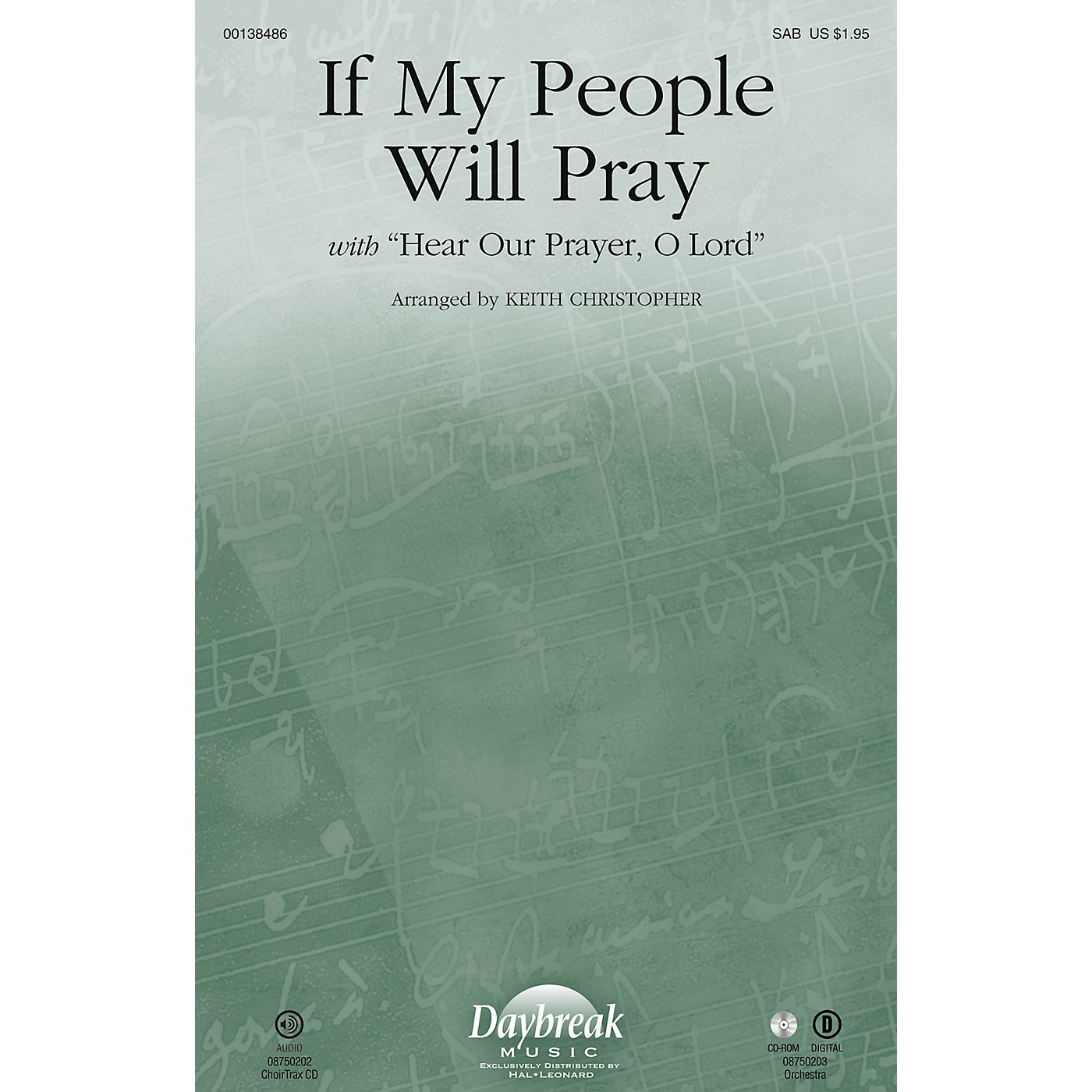 Daybreak Music If My People Will Pray (with Hear Our Prayer, O Lord) SAB arranged by Keith Christopher thumbnail