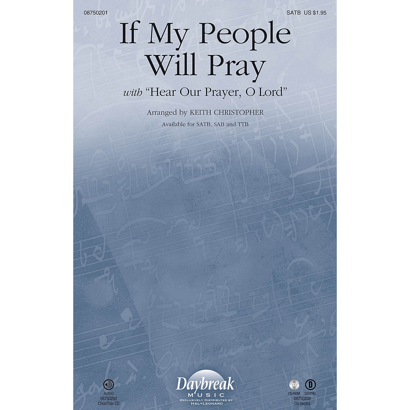 Daybreak Music If My People Will Pray (with Hear Our Prayer, O Lord) SATB arranged by Keith Christopher thumbnail