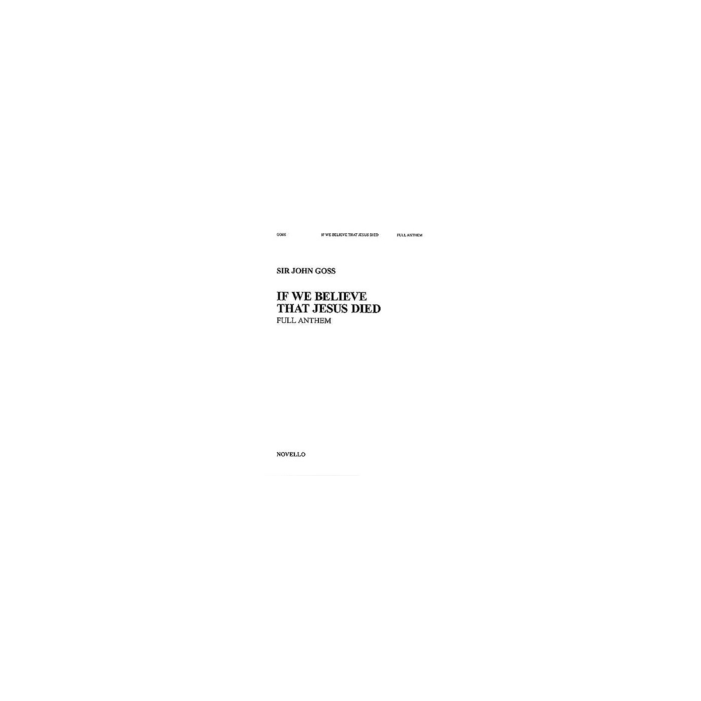 Novello If We Believe That Jesus Died SATB Composed by John Goss thumbnail