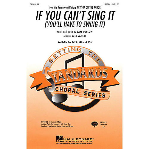 Hal Leonard If You Can't Sing It (You'll Have to Swing It) SAB Arranged by Ed Lojeski thumbnail