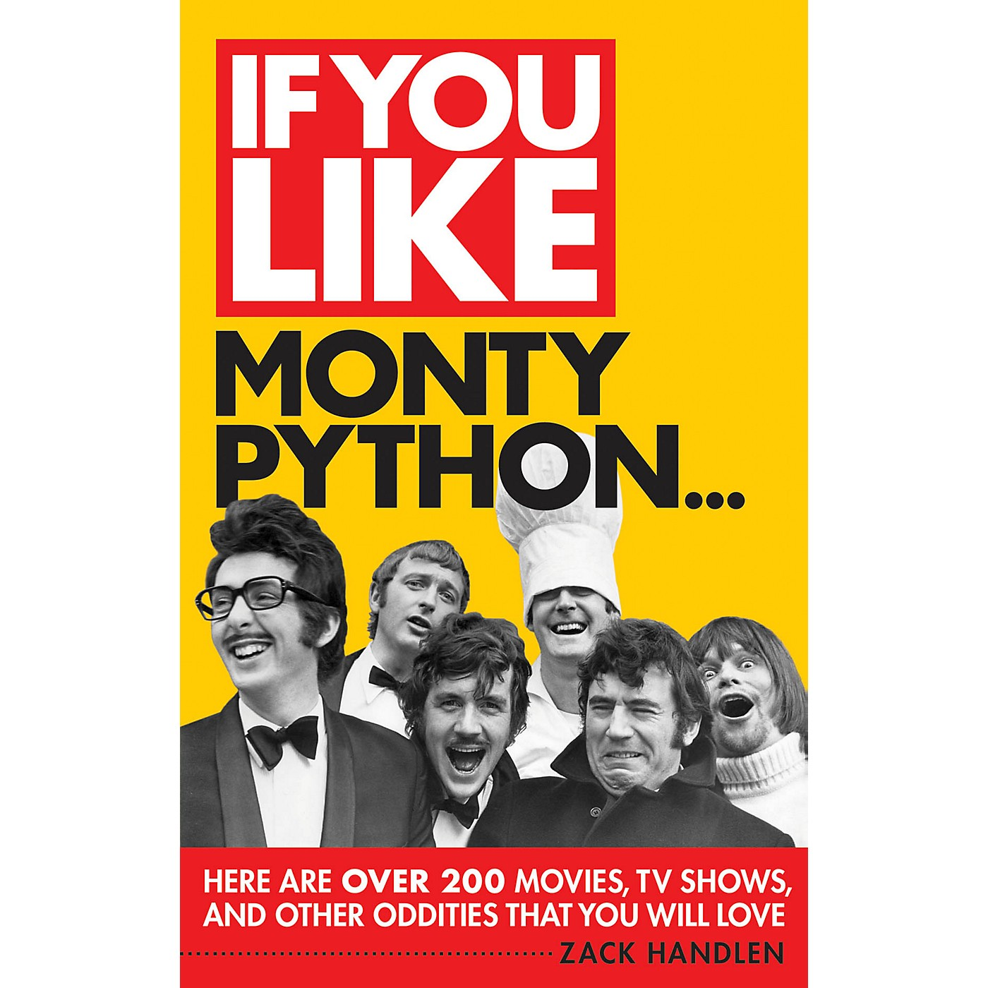 Limelight Editions If You Like Monty Python... If You Like Series Softcover Written by Zack Handlen thumbnail