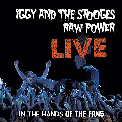 Alliance Iggy & The Stooges - Raw Power: Live thumbnail