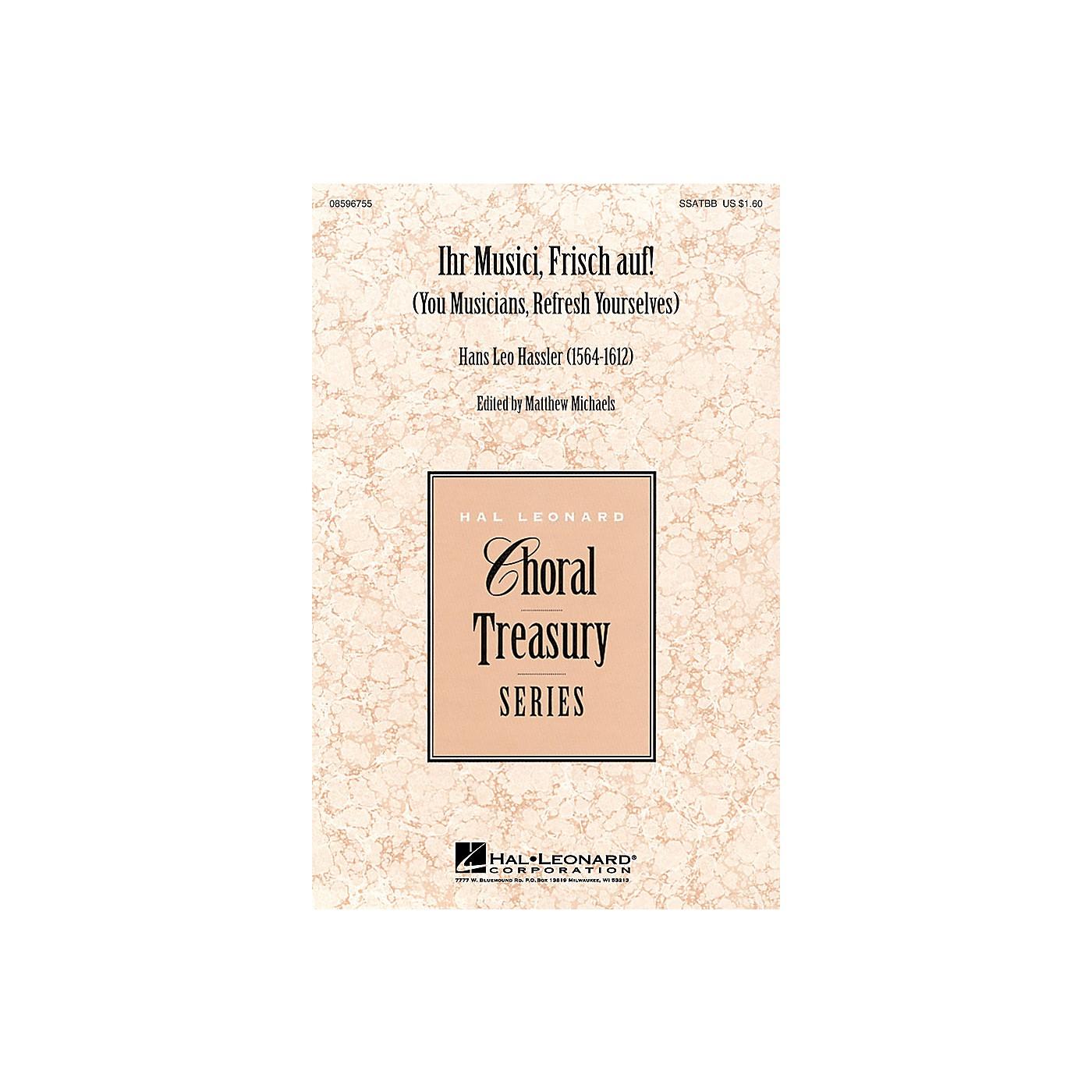 Hal Leonard Ihr Musici, Frisch Auf! SSATBB arranged by Matthew Michaels thumbnail