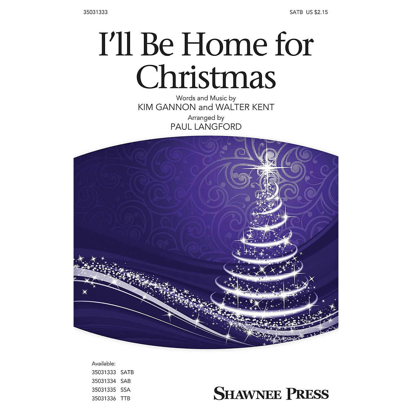 Shawnee Press I'll Be Home for Christmas SATB arranged by Paul Langford thumbnail