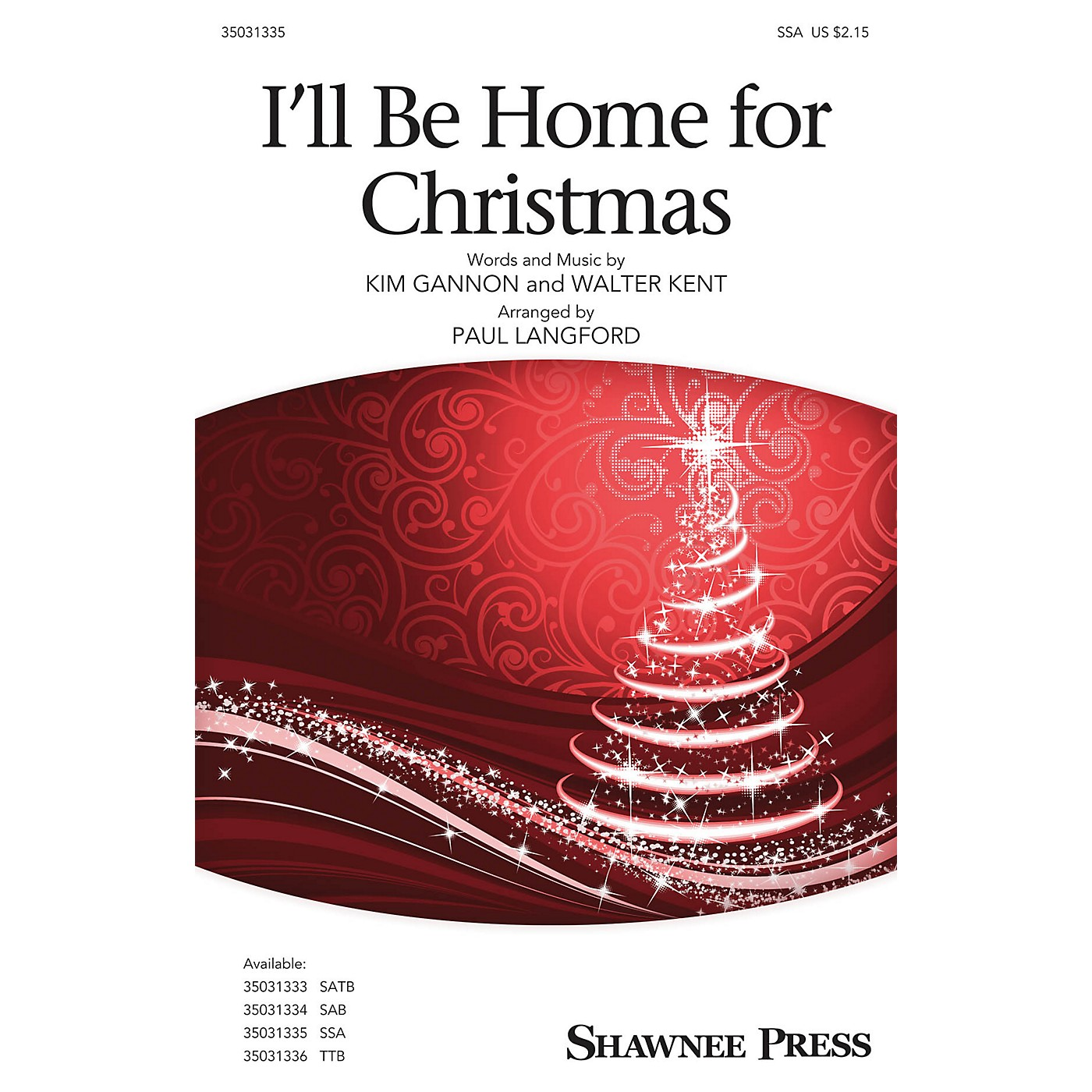 Shawnee Press I'll Be Home for Christmas SSA arranged by Paul Langford thumbnail
