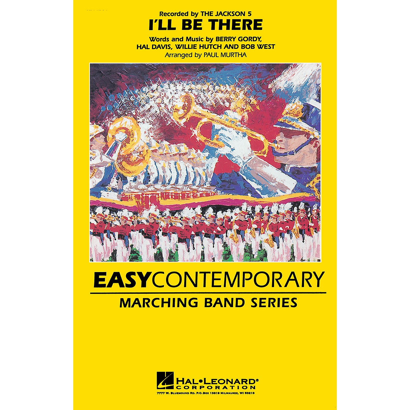Hal Leonard I'll Be There Marching Band Level 2-3 by The Jackson 5 Arranged by Paul Murtha thumbnail