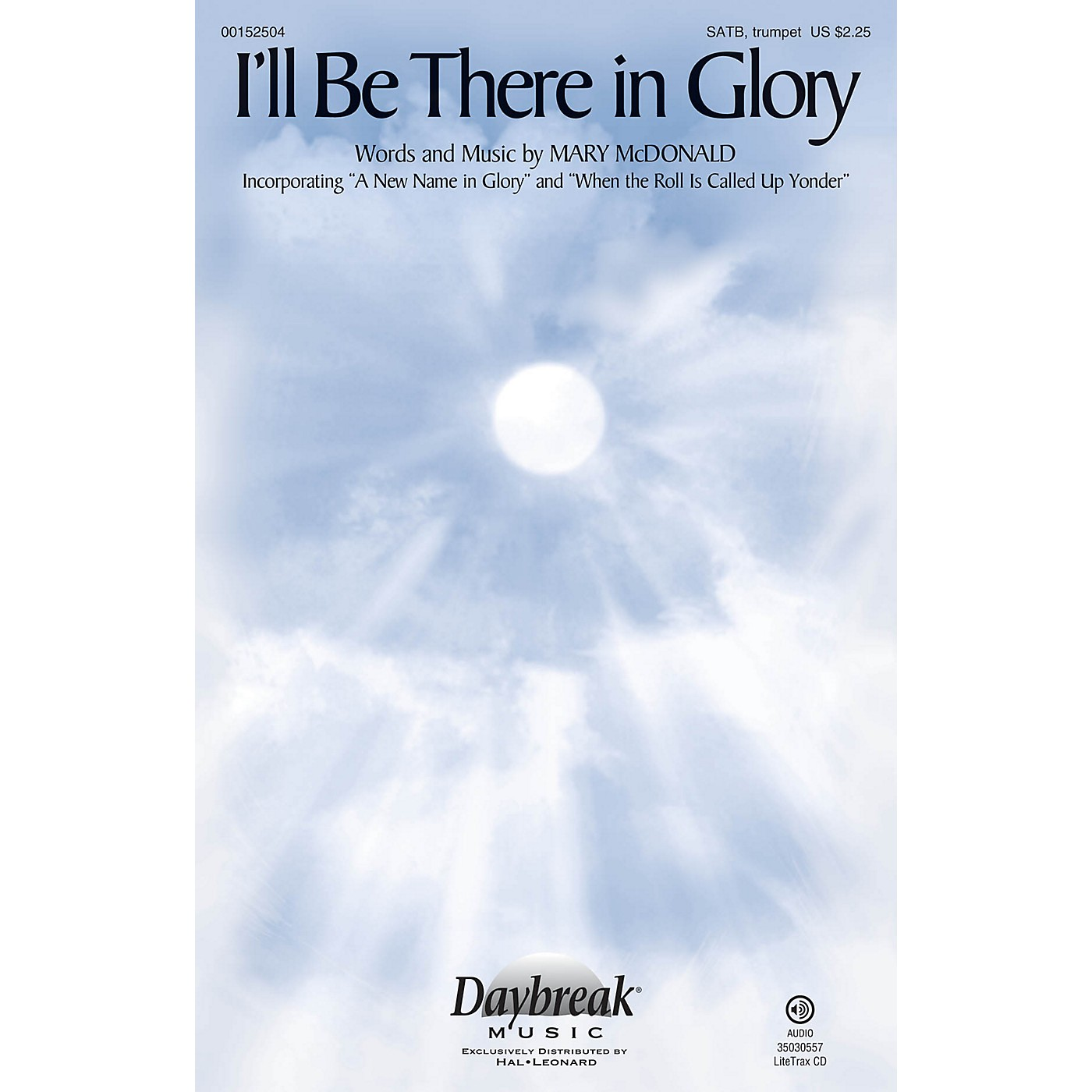Daybreak Music I'll Be There in Glory SATB, TRUMPET composed by Mary McDonald thumbnail