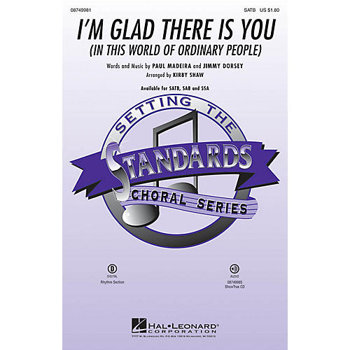 Hal Leonard I'm Glad There Is You (In This World of Ordinary People) SATB arranged by Kirby Shaw thumbnail
