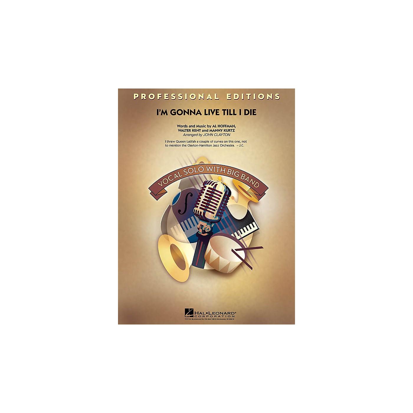 Hal Leonard I'm Gonna Live Till I Die Jazz Band Level 5 Arranged by John Clayton thumbnail