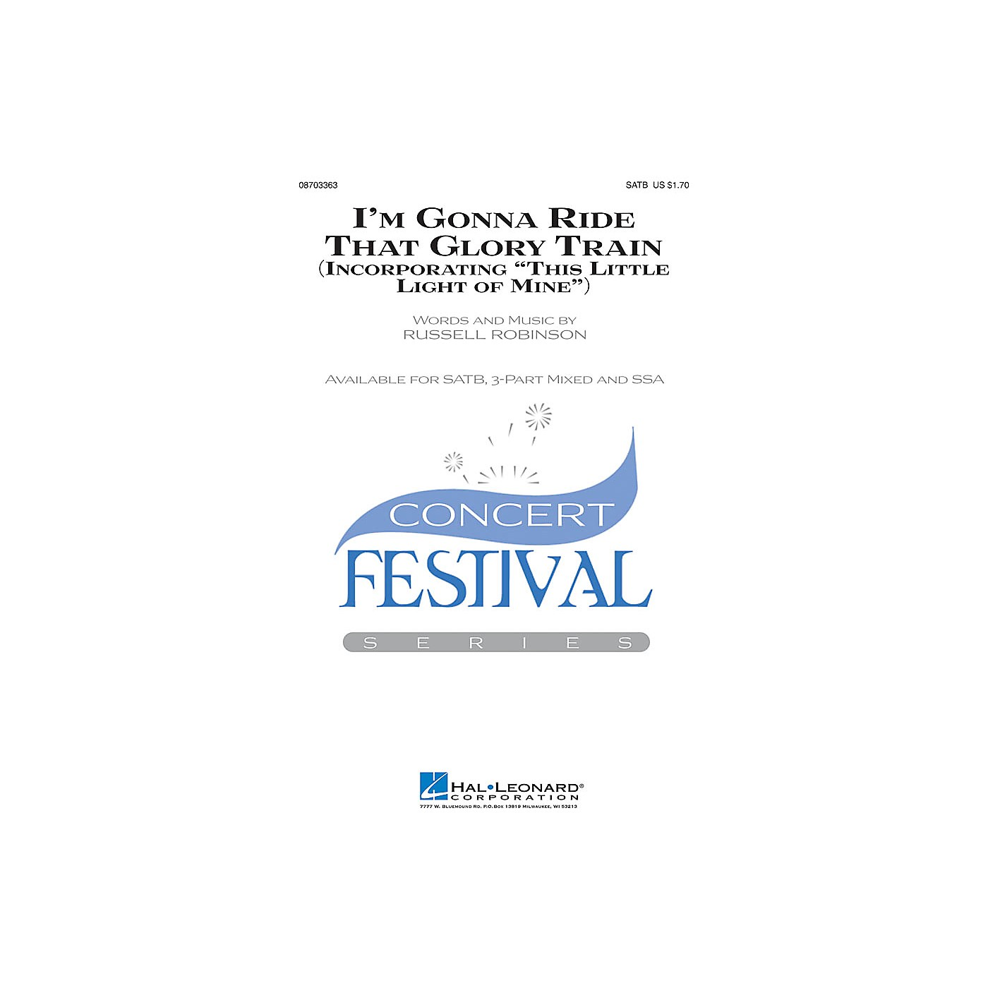 Hal Leonard I'm Gonna Ride That Glory Train (incorporating This Little Light of Mine) SATB arranged by Russell Robinson thumbnail
