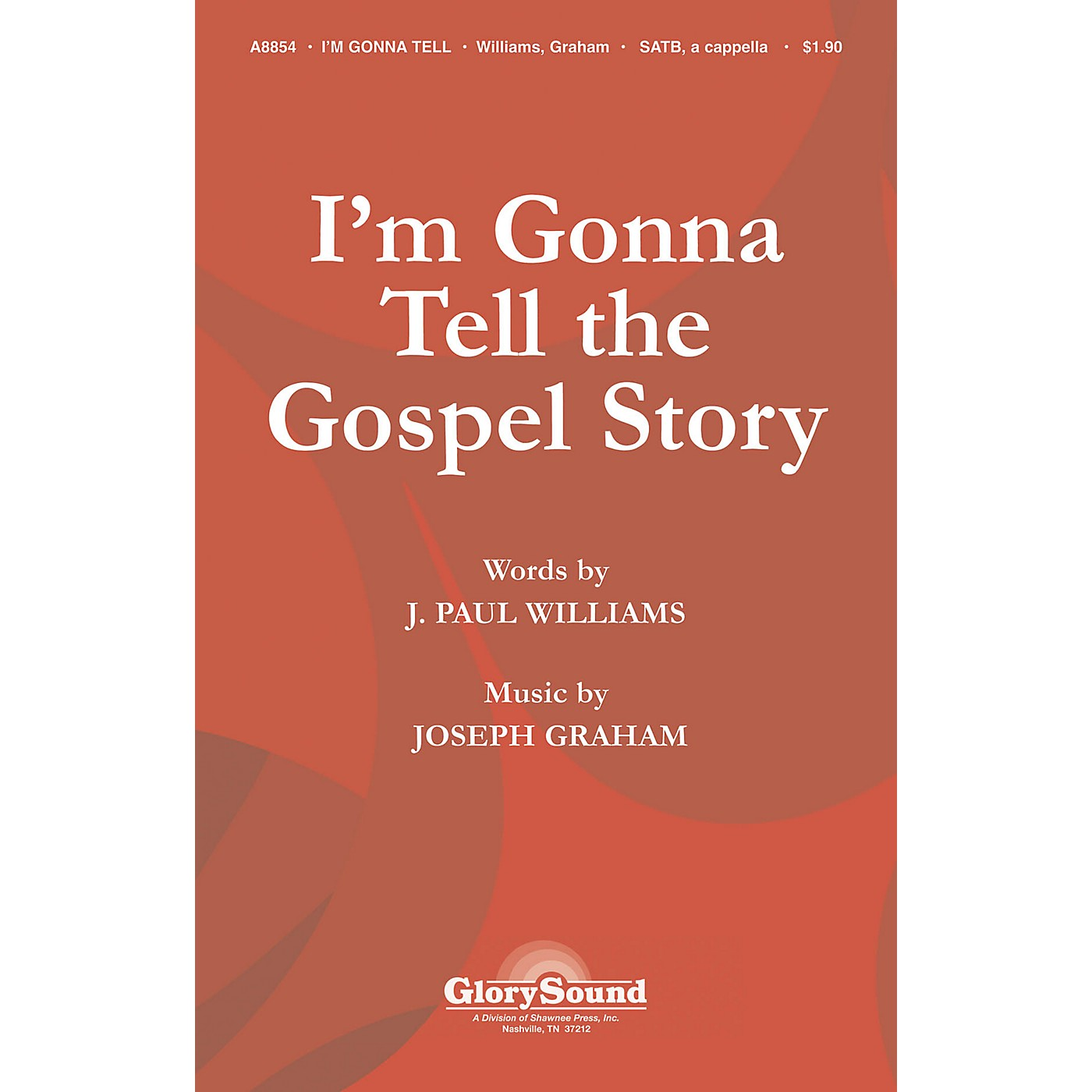 Shawnee Press I'm Gonna Tell the Gospel Story SATB a cappella composed by J. Paul Williams thumbnail