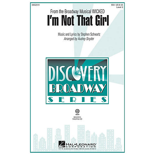 Hal Leonard I'm Not That Girl (from Wicked) Discovery Level 3 SSA arranged by Audrey Snyder thumbnail