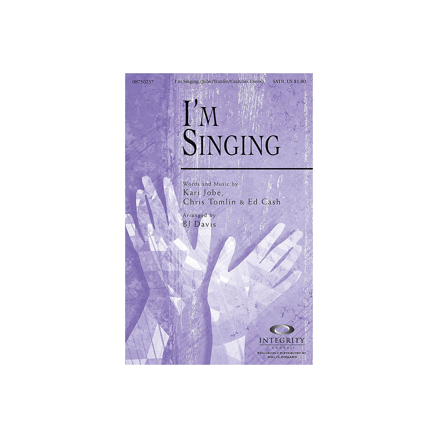 Integrity Choral I'm Singing SATB Arranged by BJ Davis thumbnail