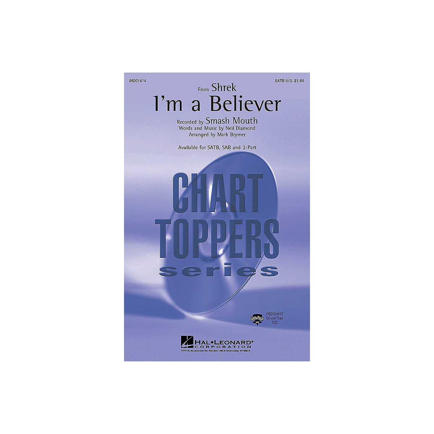 Hal Leonard I'm a Believer (from Shrek) (SATB) SATB by Smash Mouth arranged by Mark Brymer thumbnail