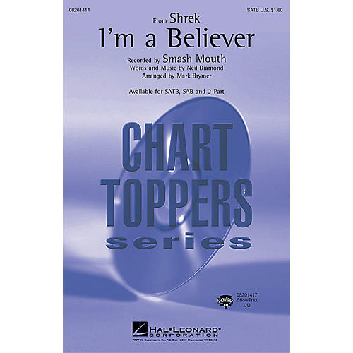 Hal Leonard I'm a Believer (from Shrek) (ShowTrax CD) ShowTrax CD by Smash Mouth Arranged by Mark Brymer thumbnail