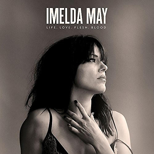 Alliance Imelda May - Life Love Flesh Blood thumbnail