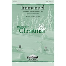 Daybreak Music Immanuel SATB by Michael Card arranged by John Purifoy