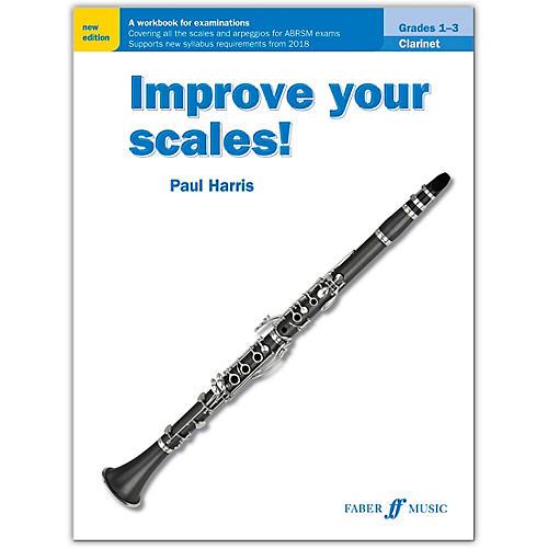 Faber Music LTD Improve Your Scales! Clarinet, Grades 1-3 thumbnail