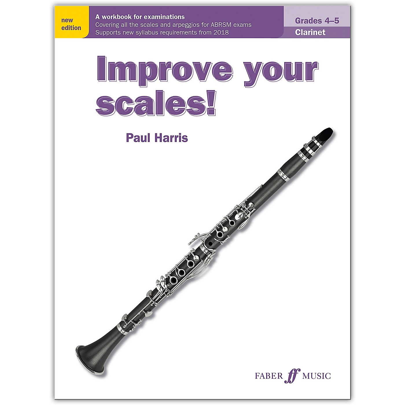 Faber Music LTD Improve Your Scales! Clarinet, Grades 4-5 thumbnail