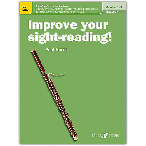 Faber Music LTD Improve Your Sight-Reading! Bassoon, Grade 1-5 (New Edition) thumbnail