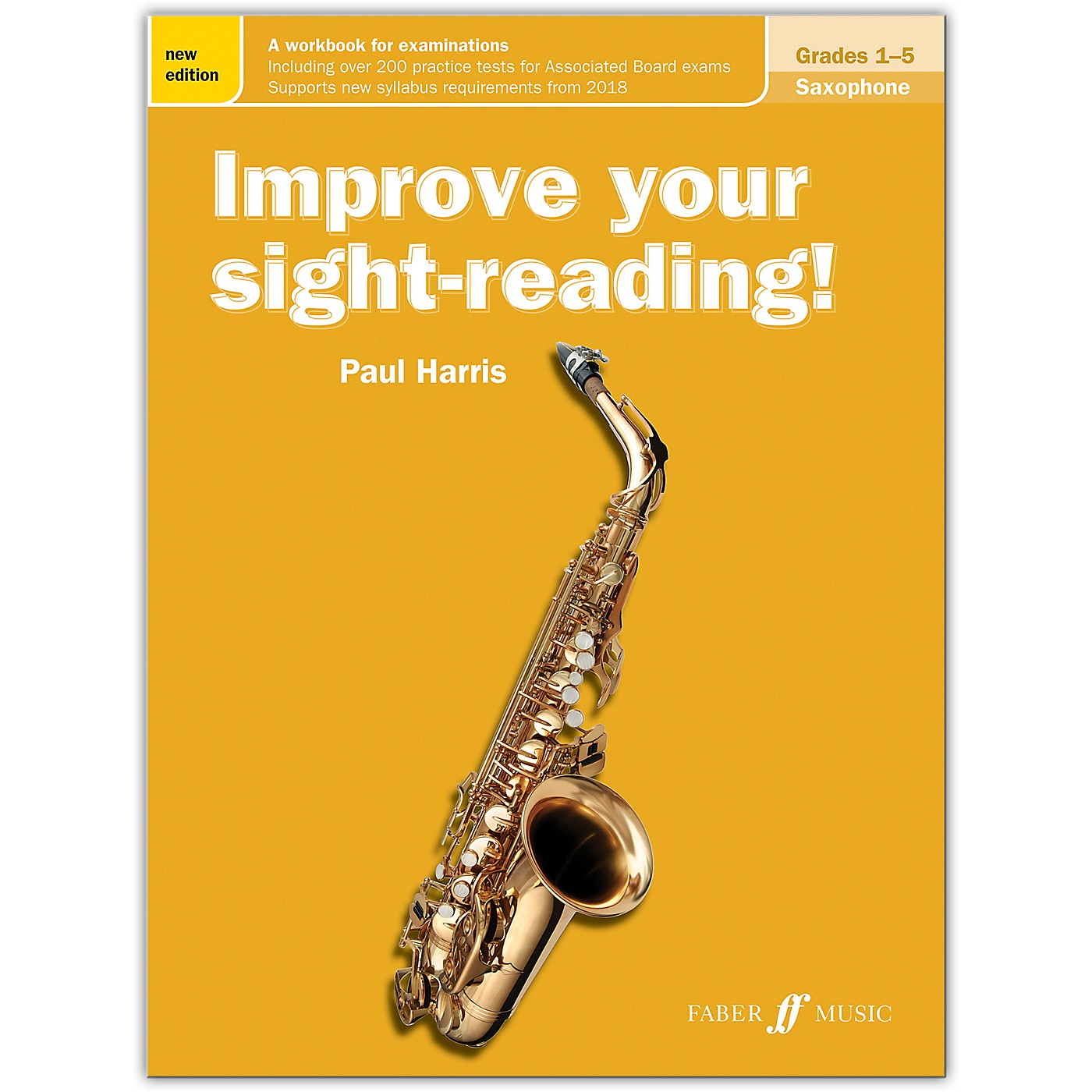 Faber Music LTD Improve Your Sight-Reading! Saxophone, Grades 1-5 (New Edition) thumbnail