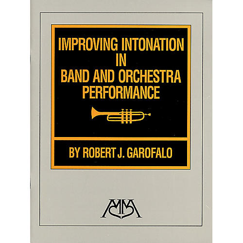 Meredith Music Improving Intonation in Band and Orchestra Performance Meredith Music Resource Series by Robert Garofalo thumbnail