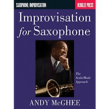 Berklee Press Improvisation for Saxophone (The Scale/Mode Approach) Berklee Guide Series Book by Andy McGhee