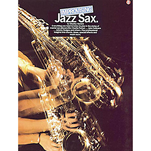 Music Sales Improvising Jazz Sax Music Sales America Series Book Written by Charley Gerard thumbnail