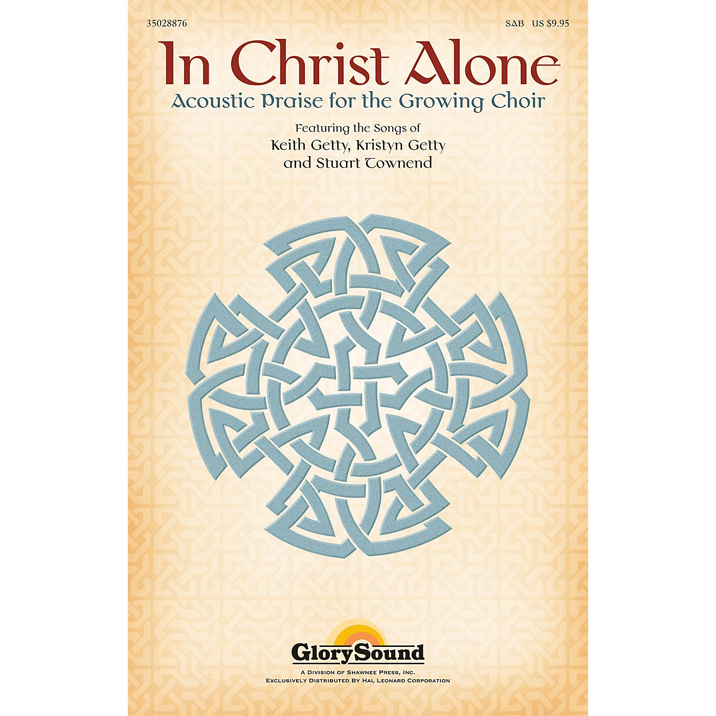 Shawnee Press In Christ Alone (Acoustic Praise for the Growing Choir)  SplitTrax CD SPLIT TRAX Composed by Keith Getty thumbnail