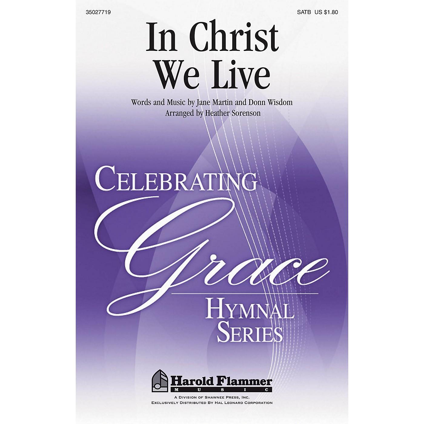 Shawnee Press In Christ We Live SATB arranged by Heather Sorenson thumbnail